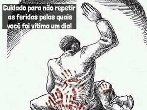 Read more about the article Cuidado para não repetir as feridas pelas quais você foi vítima um dia!